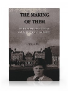 The Making of Them by Nick Duffell
